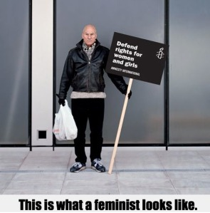 Patrick Stewart, feminist. His mother made 3 pounds 10 shillings for working a forty hour week in a weaving shed. She was also an abuse victim and he's an anti-domestic violence advocate.