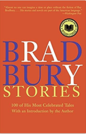 I have a lot, but my go-to book is Bradbury Stories: 100 of His Most  Celebrated Tales.